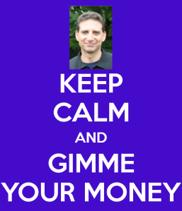 keep-calm-and-gimme-your-money-7