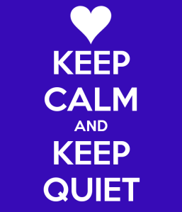 keep-calm-and-keep-quiet-138